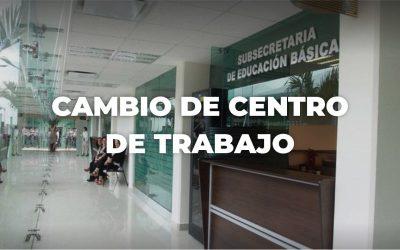 CONVOCATORIA PARA EL PROCESO DE CAMBIO DE CENTRO DE TRABAJO