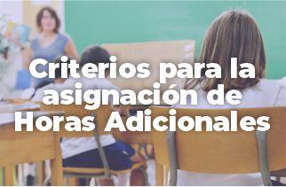 Criterios para la asignación de Horas Adicionales en Educación Básica