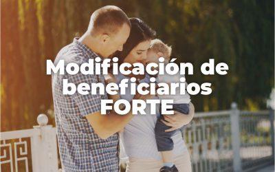 MODIFICACIÓN DE BENEFICIARIOS DE SEGURO DE  FORTE