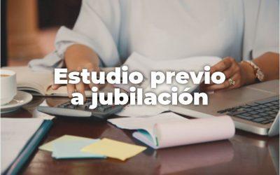 ESTUDIO PREVIO A JUBILACIÓN