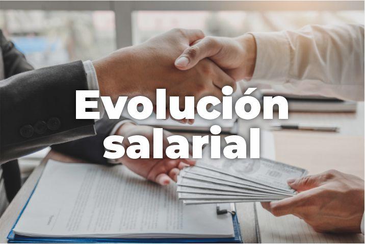 CONSTANCIA DE EVOLUCIÓN SALARIAL