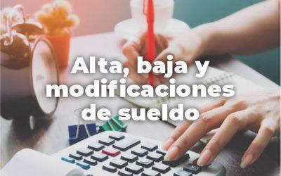 TRÁMITE DE ALTA, BAJA Y MODIFICACIONES DE SUELDO