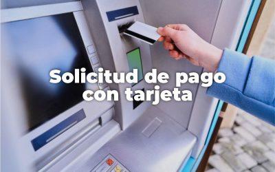 SOLICITUD DE PAGO CON TARJETA