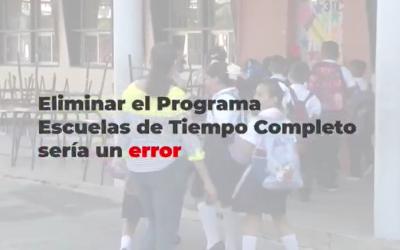 Cancelar el Programa Escuelas de Tiempo Completo sería un error: JAML