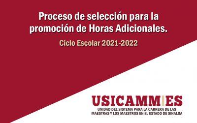 Convocatoria del Proceso de selección para la Promoción de Horas Adicionales a los docentes que laboran por hora-semana-mes en Educación Básica. Ciclo Escolar 2021-2022