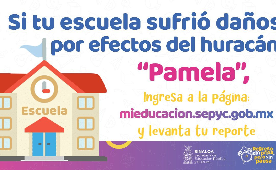 """Habilita SEPyC plataforma digital de reporte de daños en escuelas, por efectos del huracán """"Pamela"""""""